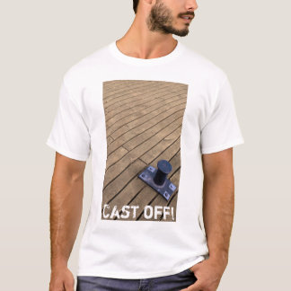 Cast off! T-shirt