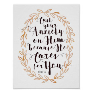 Cast your Anxiety on Him Art Print