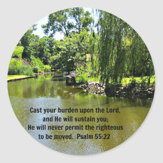 Cast your burden upon the Lord...Ps. 55:22 Classic Round Sticker