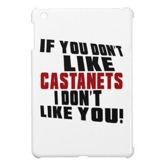CASTANETS DON'T LIKE DESIGNS iPad MINI COVERS