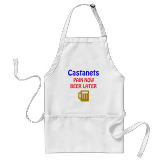 Castanets Pain now beer later Adult Apron