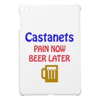 Castanets Pain now beer later iPad Mini Cases