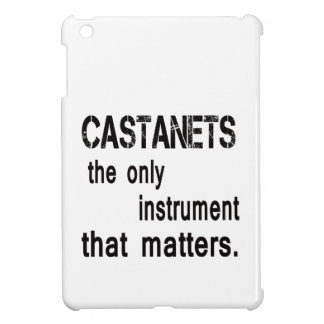 Castanets the only instrument that matters. iPad mini cases