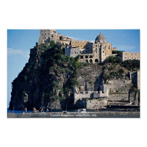 Castello Aragonese, Ischia Ponte, Italy Poster