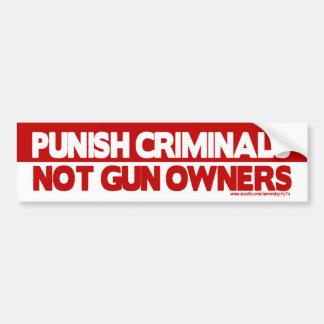 ¡Castigue a los criminales, no dueños de arma! Pegatina De Parachoque