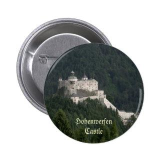 Castillo de Hohenwerfen Pin Redondo De 2 Pulgadas