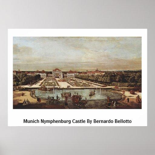 Castillo de Munich Nymphenburg de Bernardo Bellott Impresiones
