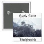 Castillo Vaduz Liechtenstein Pin Cuadrada 5 Cm