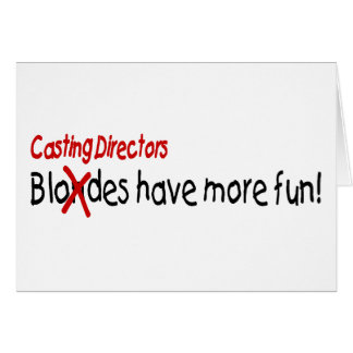 Casting Directors Have More Fun Greeting Cards