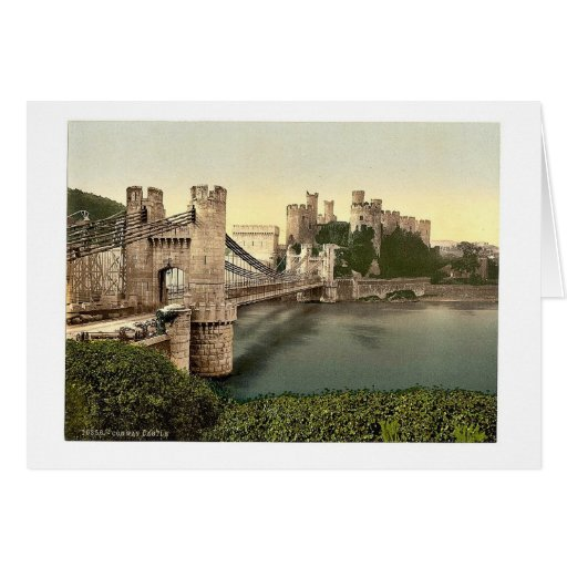 Castle and suspension bridge, Conway (i.e. Conwy), Greeting Card
