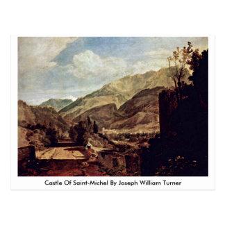 Castle Of Saint-Michel By Joseph William Turner Postcard