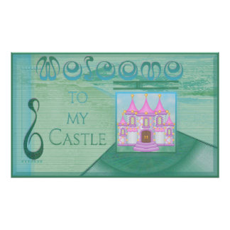 Castle Welcome Sign (from $10.45) Poster