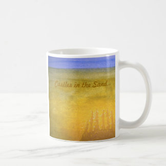 Castles in the Sand...mug Coffee Mug