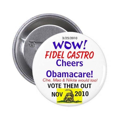 Castro anima Obamacare Pins