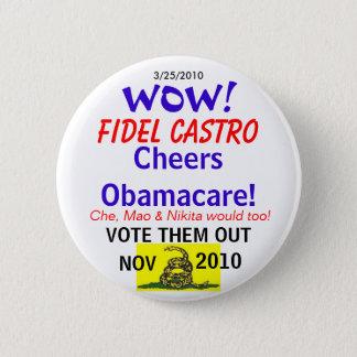 Castro Cheers Obamacare Button