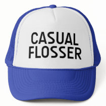 CASUAL FLOSSER fun slogan hat