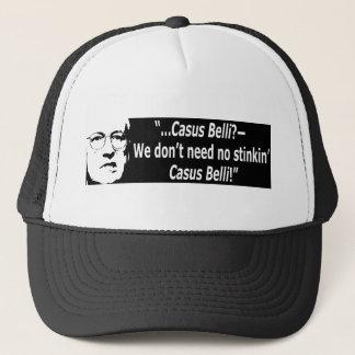Casus belli? we dont need no stinkin trucker hat