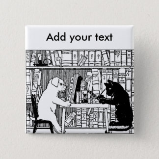 Cat and Dog in the Library Pinback Button