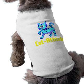 Cat-Attitude Dog T Shirt