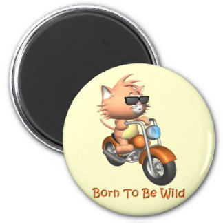 Cat - Born To Be Wild 2 Inch Round Magnet