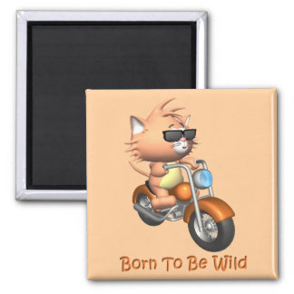 Cat - Born To Be Wild 2 Inch Square Magnet