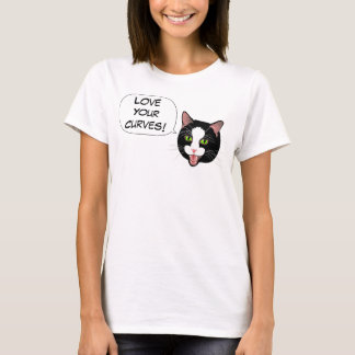 Cat Chat LOVE YOUR CURVES! by BlissAndKittens T-Shirt