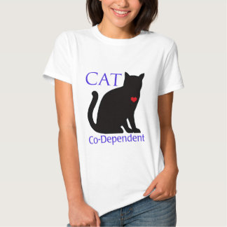 Cat Co-Dependent Tshirt