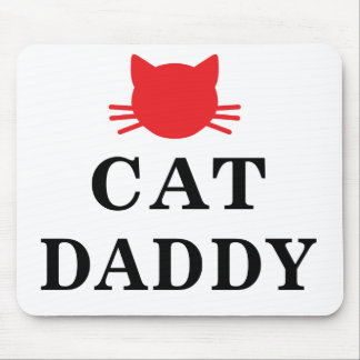 Cat Daddy Mousepad