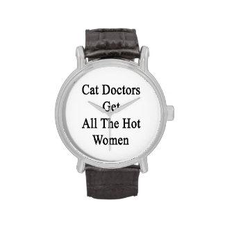 Cat Doctors Get All The Hot Women Wristwatch
