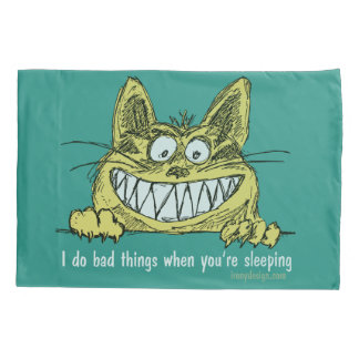Cat Does Bad Things When You Sleep Pillowcase