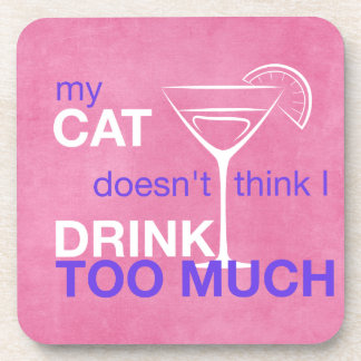 Cat Drink Too Much Pink Beverage Coaster