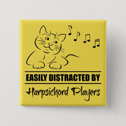 Cat Easily Distracted by Harpsichord Players Music Notes 2-inch Square Button