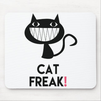 Cat Freak! Fun Mousepad