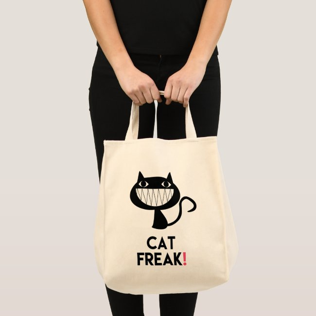 Cat Freak! Fun Quote Tote Bag