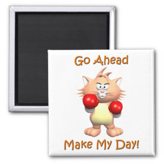 Cat - Go Ahead Make My Day 2 Inch Square Magnet