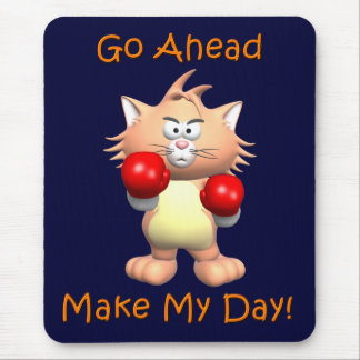 Cat - Go Ahead Make My Day Mouse Pad