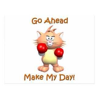 Cat - Go Ahead Make My Day Postcard