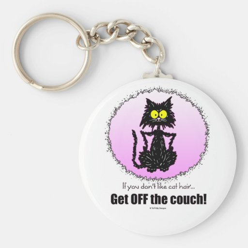 Cat Hair...Gifts for Cat Lovers Keychains