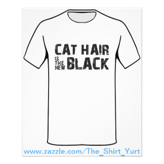Cat Hair is the New Black Flyer