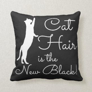 Cat Hair is the New Black Funny Throw Pillow