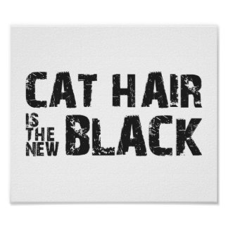 Cat Hair is the New Black Print