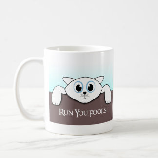 "Cat Hanging ""Run you Fools""  Mugs"