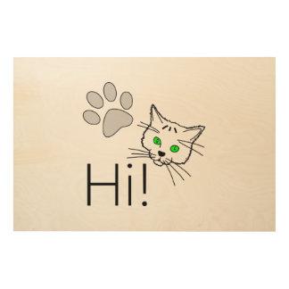 Cat - Hi! Wood Wall Art