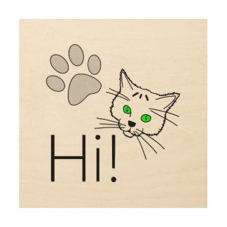 Cat - Hi! Wood Wall Decor