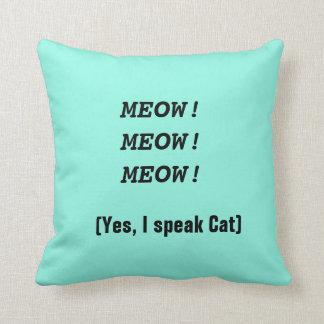 Cat Humor Throw Pillow