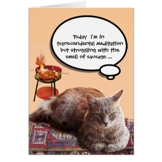 CAT IN TRANSCENDENTAL MEDITATION , FATHER'S DAY CARD