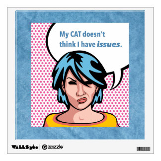 Cat Issues Comic Woman Blue Border Wall Decal