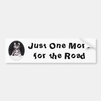 Cat Just One More for the Road Bumper Sticker