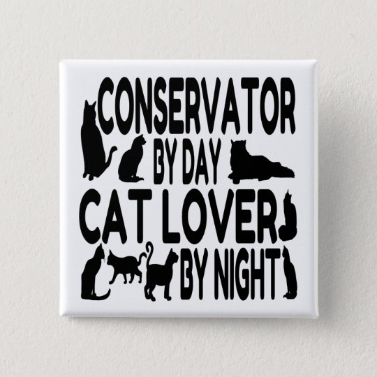 Cat Lover Conservator Button