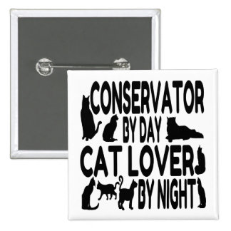 Cat Lover Conservator Pinback Buttons